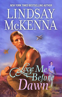 Love Me Before Dawn by Lindsay McKenna